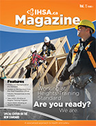 IHSA Health and Safety Magazine Volume 13, Issue 4